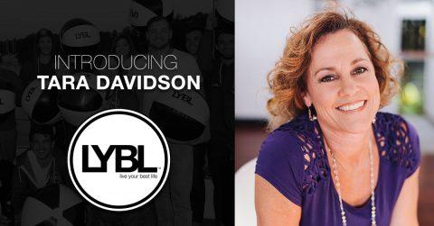 Welcome Tara Davidson to the LYBL Team